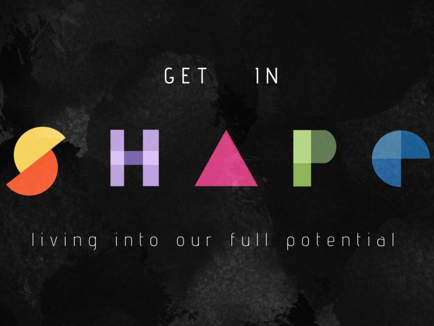 Get In Shape – Spiritual Gifts